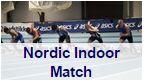Nordic Indoor Match